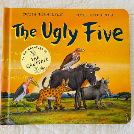 THE UGLY FIVE - JULIA DONALDSON & AXEL  SCHEFFLER