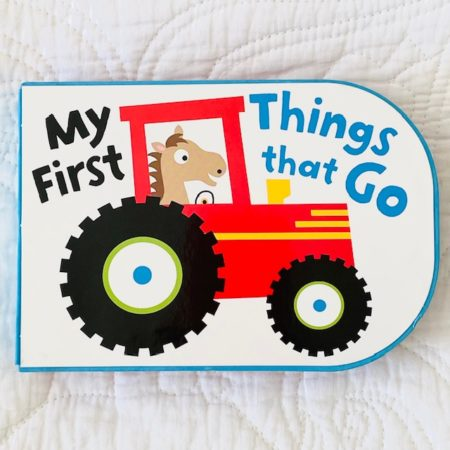 MY FIRST - THINGS THAT GO - BOARD BOOK